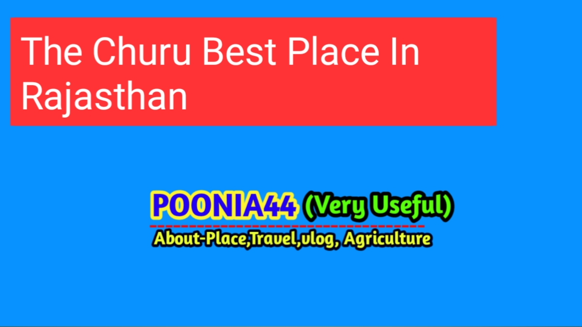 The Best Place Churu In Rajasthan